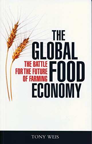 the-global-food-economy-the-battle-for-the-future-of-farming
