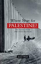 Where now for Palestine? : the demise of the…