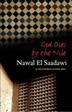 God Dies by the Nile: Second Edition by…