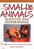 David Alderton: Small Animals Question and Answer Manual