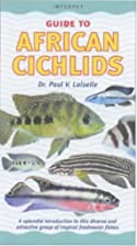 Guide to African Cichlids by Paul V.…