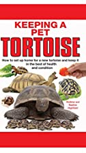 Keeping a Pet Tortoise by n/a