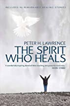 The The Spirit Who Heals: includes 46…
