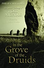 In the Grove of the Druids: The Druid…