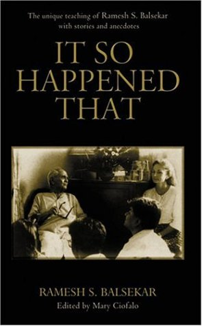 it-so-happened-that-the-unique-teaching-of-ramesh-s-balsekar-with-stories-and-anecdotes