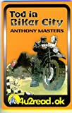Masters, Anthony: Tod in Biker City (4u2read.ok)