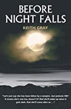 Before Night Falls by Keith Gray