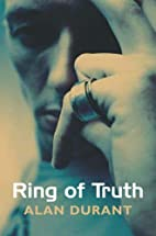 Ring of Truth by Alan Durant