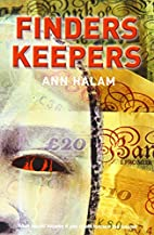 Finders Keepers by Ann Halam