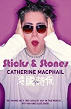 Sticks and Stones by Catherine MacPhail