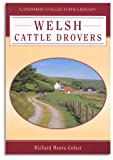 Moore-Colyer, Richard J.: Welsh Cattle Drovers