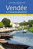 JUDY SMITH: Vendee and Charente Maritime (Landmark Visitors Guide)