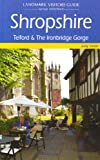 Smith, Judy: Shropshire (Landmark Visitor Guide)