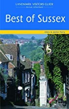 The Best of Sussex (Landmark Visitor Guide)…