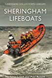 Leach, Nicholas: Sheringham Lifeboats (Landmark Collector's Library)