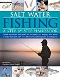 Ford, Martin: The Practical Guide to Salt-Water Fishing: Expert Advice on Species, Baits, Techniques, Shore and Boat Fishing