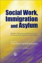 Social Work, Immigration and Asylum:…