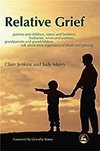 Relative Grief: Parents And Children,…