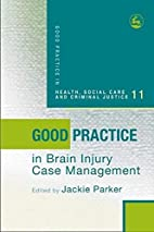 Good practice in brain injury case…