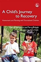 A Child's Journey to Recovery: Assessment…