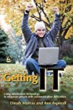Murray, Dinah: Getting It: Using Information Technology to Empower People With Communication Difficulties