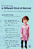 Purkis, Jeannette: Finding a Different Kind of Normal: Misadventures With Asperger Syndrome