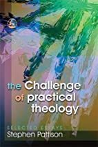 The Challenge of Practical Theology:…