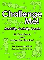 Challenge Me!: Mobility Activity Cards by…
