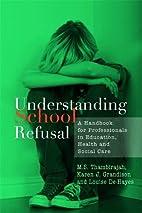 Understanding School Refusal: A Handbook for…