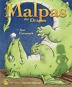 Malpas the Dragon by Ann Cattanach