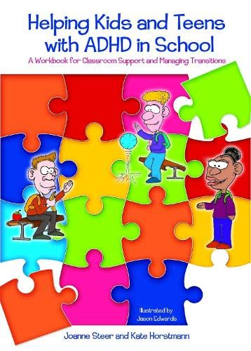 helping-kids-and-teens-with-adhd-in-school-a-workbook-for-classroom-support-and-managing-transitions