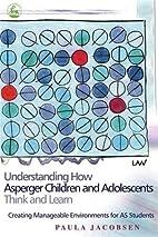 Understanding How Asperger Children And…