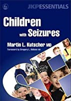 Children with seizures : a guide for…