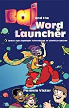 Baj And the Word Launcher: Space Age…