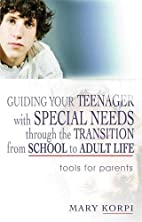 Guiding Your Teenager with Special Needs…