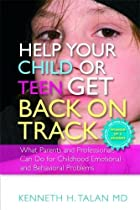 Help Your Child or Teen Get Back on Track:…