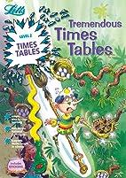 Tremendous Times Tables Level 2: Magical…