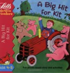 A Big Hit for Kit (Active Readers Series) by…