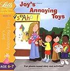 Joy's Annoying Toys (Active Readers…