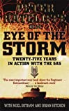 Ratcliffe, Peter: Eye of the Storm: 25 Years in Action With the Sas