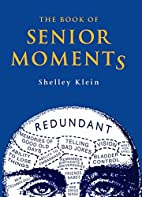 The Book of Senior Moments (Humour) by…