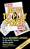 Young, Simon: How to Play Poker: How to Play Poker