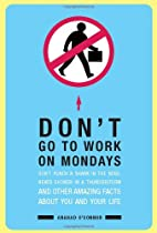 Don't Go To Work On Mondays: Don't Punch a…