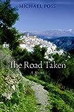 Foss, Michael: The Road Taken