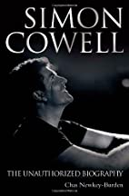 Simon Cowell: The Unauthorized Biography by…