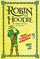 Robin the Hoodie: an ASBO History of Britain…