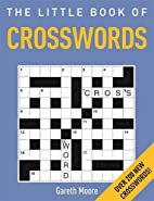 The Little Book of Crosswords by Gareth…