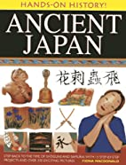 Ancient Japan (Hands-On History!) by Fiona…