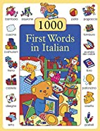 1000 First Words in Italian by Don…
