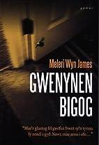 Gwenynen bigog by Meleri Wyn James